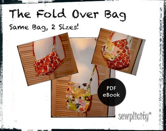 PDF PATTERN - Fold Over Bag