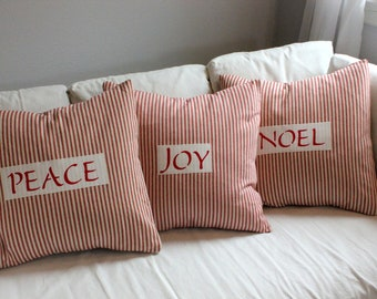 PEACE JOY NOEL- Red Ticking Pillow Cover- Holiday Sentiments