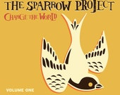 The Sparrow Project, CHANGE THE WORLD, Vol. 1