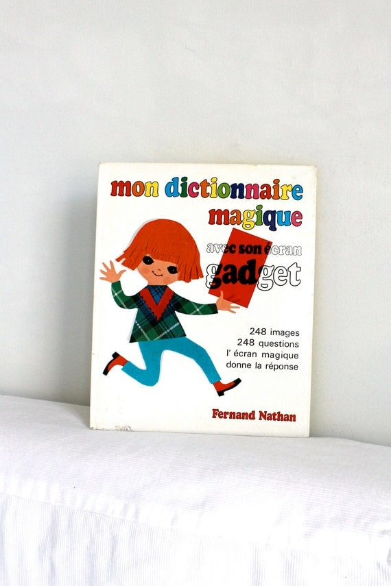 70s French Children's book dictionary - Mon dictionnaire magique avec son ecran gadget