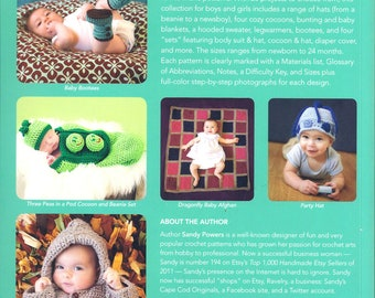 Baby Crochet Book Written By Sandy Powers Photography by Tara Renaud