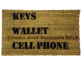 KEYS Wallet CELL Phone - reminder- The worlds most useful novelty door mat