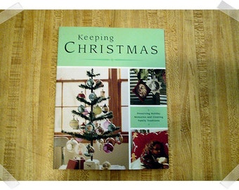 Keeping Christmas- Softcover Craft Book/2002*