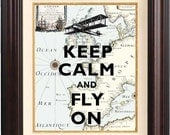 Keep calm and fly on Print, Keep calm art posters, on old map of Europe, Air Force map art print