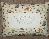 Promise Me You'll Always Remember  Winnie the Pooh Quote Pillow ~ LAST ONE