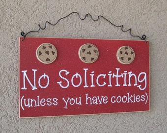 Free Shipping - No SOLICITING (unless you have cookies) Sign with 3 Cookies (red) for home and office hanging sign