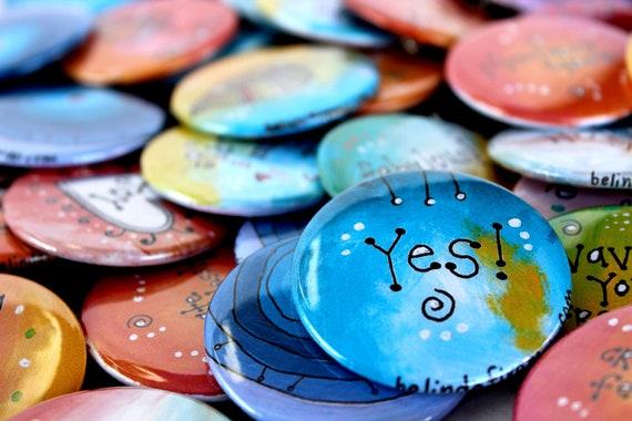 Pinback Buttons Rainbow Original Colorful Inspirational Artwork - Choose 3