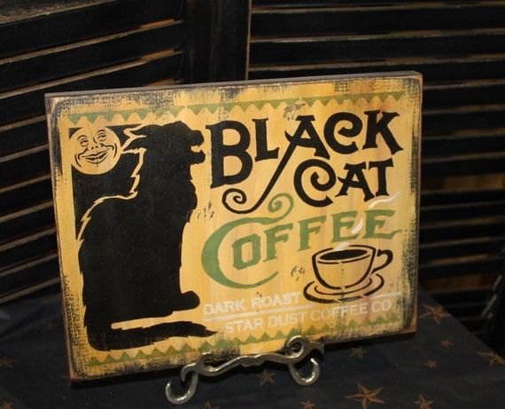 Items Similar To Halloween Sign  Black Cat Coffee Sign