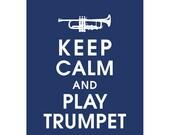 Keep Calm and PLAY TRUMPET (B) - Art Print (Featured in Navy) Keep Calm Art Prints and Posters
