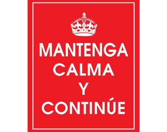 Keep Calm and CARRY ON (Spanish) - Art Print (Featured in Sweet Cherries) Keep Calm Art Prints and Posters