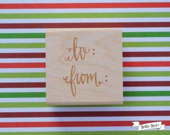To/ From Calligraphy Rubber Stamp