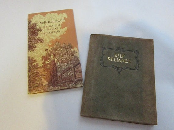 2 antique books - SELF RELIANCE by Ralph Waldo Emerson - very early 1900s to midcentury - suede cover