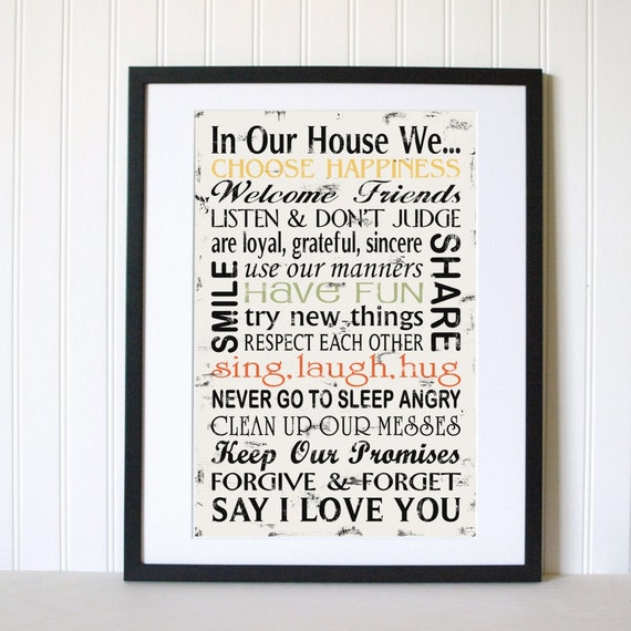 Family Rules In Our House We Choose Happiness Say I Love
