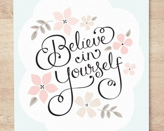 Believe in Yourself - 8x10 Nursery Art Print