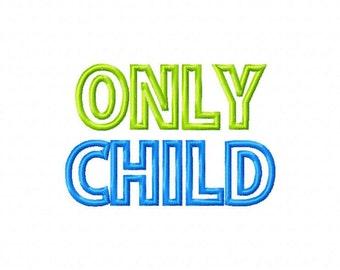 ONLY Child Applique Design Machine Embroidery Design Big brother Big sister INSTANT DOWNLOAD
