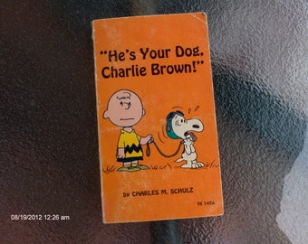 He's Your Dog Charlie Brown by Charles  M. Schulz 1968 - Sweet