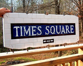 Demo'd Times Square NYC Subway Mosaic Sign / Plaque - New York City