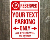 Parking Sign - Nice Custom 9x12 inch Reserved Sign