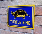 Turtle Crossing Sign - Turtle Xing