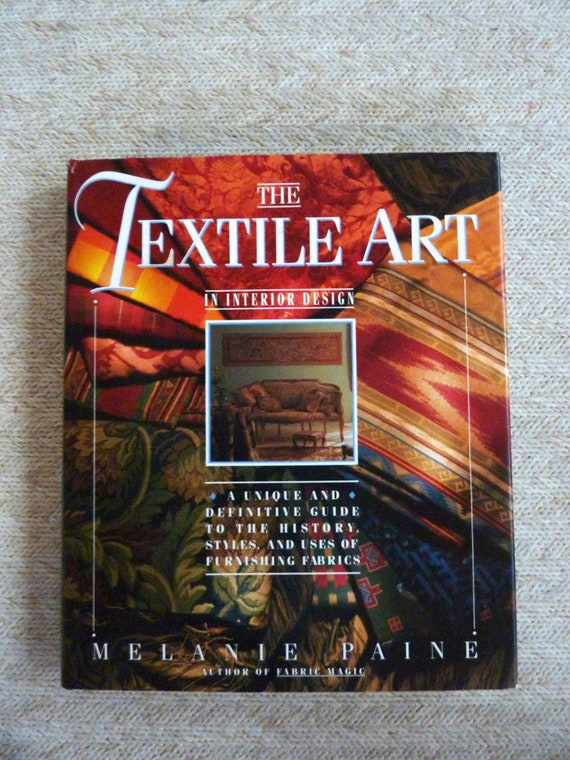 Vintage textile art interior design book by melanie paine for History of interior design book