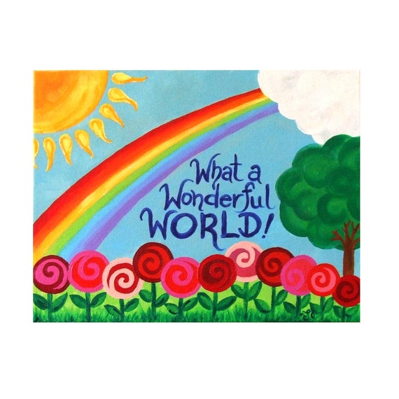 Art for Children WHAT A WONDERFUL World No.2 14x11 by nJoyArt