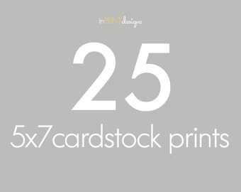25 5x7 Card stock Press Printed Cards, envelopes included