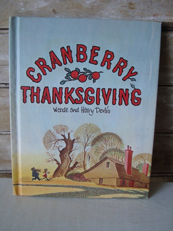 Vintage Cranberry Thanksgiving By Wende an Harry Devlin  1971