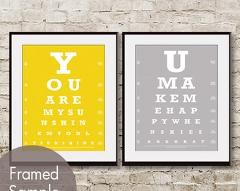 You are my Sunshine and You make me Happy - Set of 2 ART PRINTS (Eye Chart) Prints  (Featured in Canary Yellow and Cloud Grey)