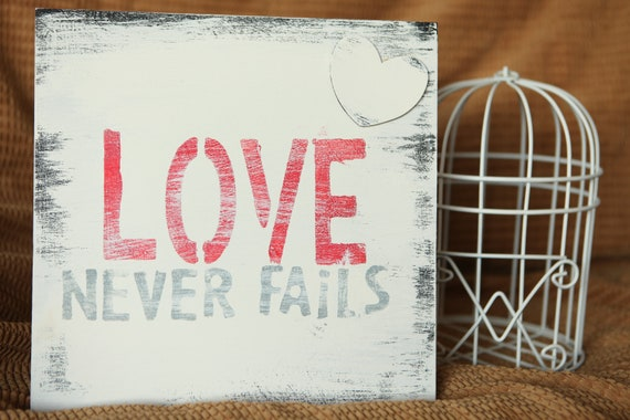 Hand Painted Wooden Sign-Love Never Fails