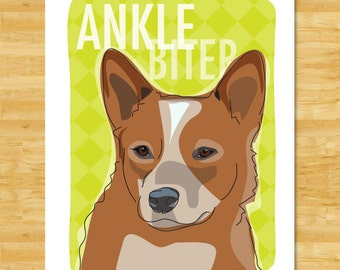 Australian Cattle Dog Red Heeler Art Prints with Funny Sayings - Ankle Biter - Red Heeler Gifts