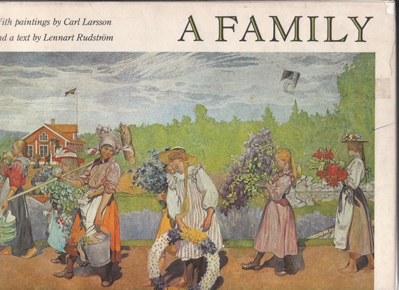 RESERVED, A Family, Vintage Hardcover Book with paintings by Carl Larsson, text by Lennart Rudstrom, 1980