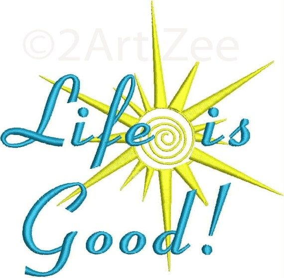 Life is good machine embroidery design by artzee on etsy