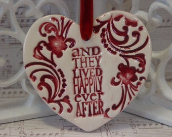Wedding Favor, Gift, Happily Ever After Ceramic Ornament