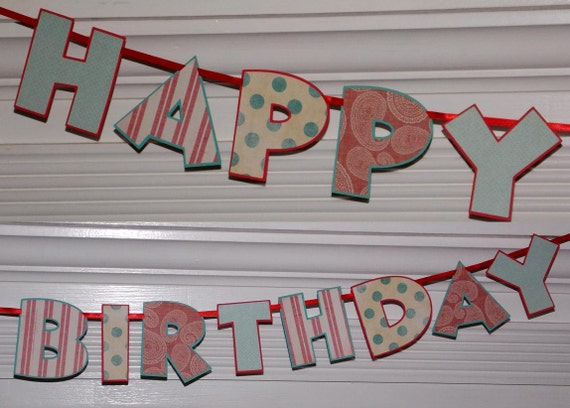 CLEARANCE Red & Teal Blue Happy Birthday Banner READY To SHiP Letter Banner Polka Dots Stripes Paisly