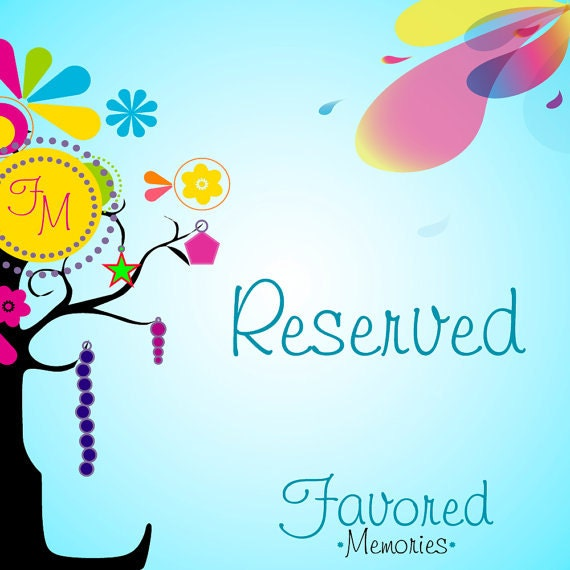 Reserved for Sherie