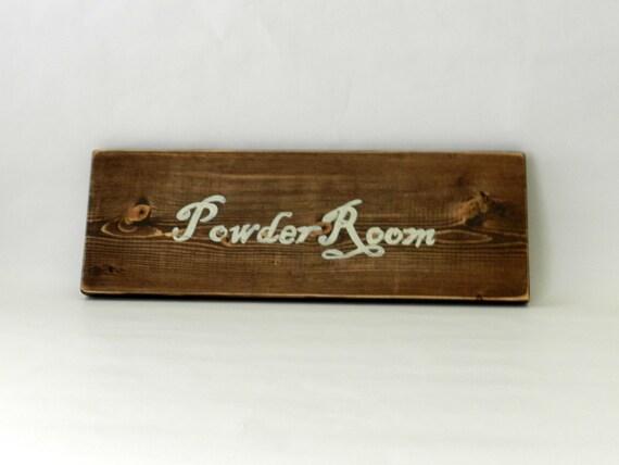 Powder Room Bathroom Wooden sign