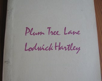 Plum Tree Lane by Lodwick Hartley SIGNED 1976 North Carolina Review Press