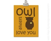 Owl Print - Personalized Kids Print, Modern Nursery, Kids Wall Art, Love Print,  Owl, Bird, Feather, Woodland Nursery, Owl Always Love You