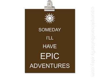 Kids Modern Wall Art, Home and Living Wall Decor, Wall Hangings, Kids Art and Decor, Modern Nursery, Someday I'll Have Epic Adventure