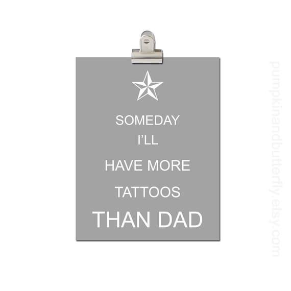 Kids Modern Wall Art, Home and Living Wall Decor, Boys Nursery Art, Nautical Star, Tattoo, Someday I'll Have More Tattoos Than Dad