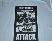 LARGE Eddy Would Attack Cycling T-shirt