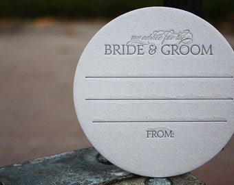 85 My Advice for the BRIDE & GROOM Coasters (grey), modern design (Letterpress printed, 3.5 inches circle), perfect for weddingr