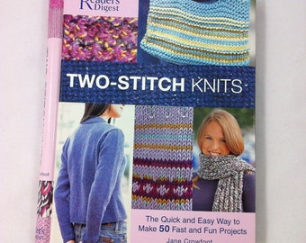 Knitting Book Two-Stitch Knits: The Quick and Easy Way to Make 50 Fast, Fun Projects
