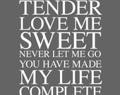 CUSTOM gray- 11x14 Love Me Tender. Olive.Typography Print. Serif - 120