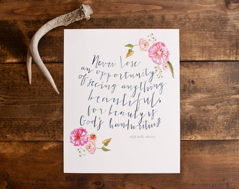 8 x 10 print- Hand painted flowers - Emerson quote - hand lettered