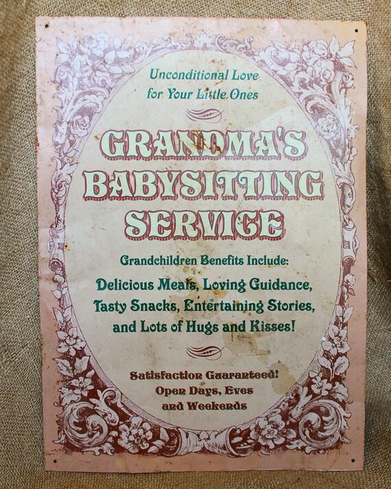 "Vintage ""grandma's babysitting service"" metal sign"