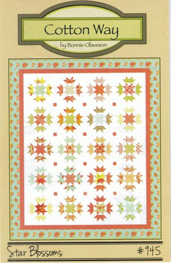 Star Blossoms Quilt Pattern By Cotton Way