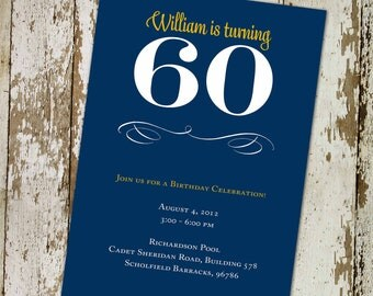 60th Birthday invitation ANY COLOR retirement surprise party Graduation Announcement engagement christening baptism wedding (item 261)