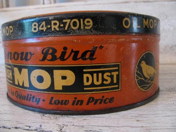 Vintage Floor Dust Mop with Tin  - Snow Bird Oil Brand