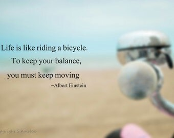 Einstein Quote Photograph Vintage Bicycle Typography Beach Life Inspiration Quote Life is Like Riding A Bicycle 8x12